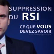 Suppression du RSI au 1er Janvier 2018. Ce que vous devez savoir